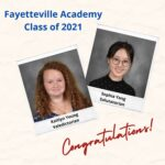 Class of 2021 Valedictorian and Salutatorian at Fayetteville Academy